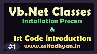 VB.net Tutorial - Installation and 1st Program Code - VB Tutorial in Hindi