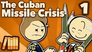 Cuban Missile Crisis - The Failed Checkmate - Extra History - #1