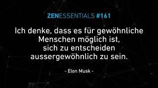 ZENESSENTIALS #161 - Weisheiten aus aller Welt  - Elon Musk