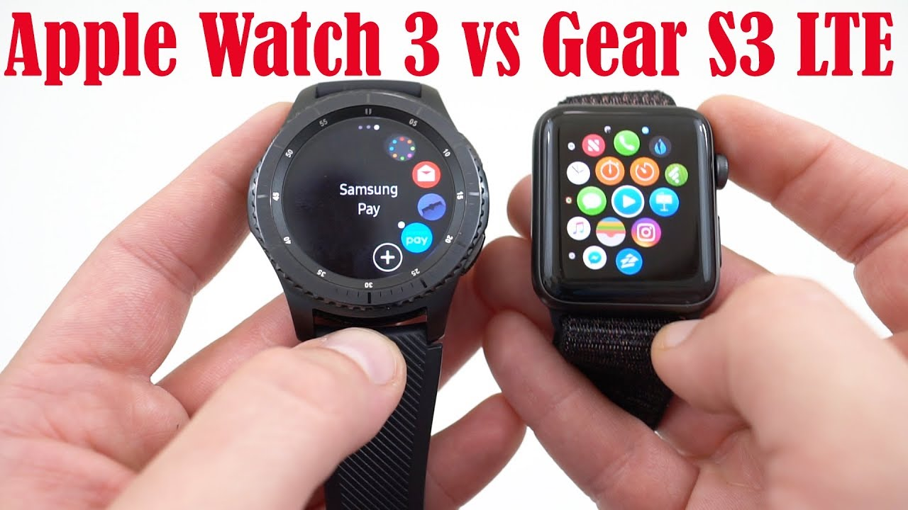 ede495384 Apple Watch Series 3 LTE vs Samsung Gear S3 - YouTube
