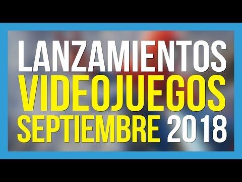 LOS VIDEOJUEGOS QUE SALEN EN SEPTIEMBRE 2018