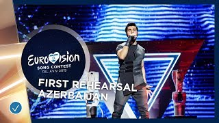 Azerbaijan 🇦🇿 - Chingiz - Truth - First Rehearsal - Eurovision 2019