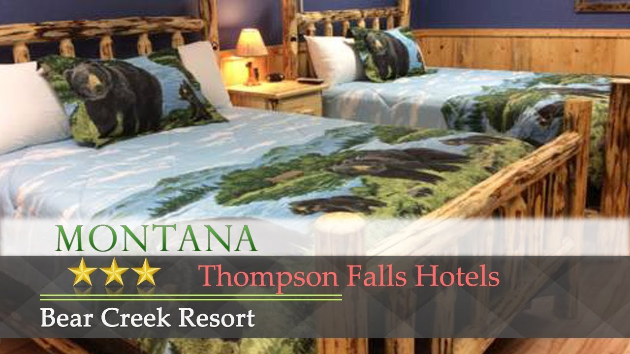 Bear Creek Resort Thompson Falls Hotels Montana