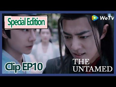 【ENG SUB 】The Untamed Special Edition Clip EP10——Wei Wu Xian Is Angry, JIang Yan Li Encourage Him