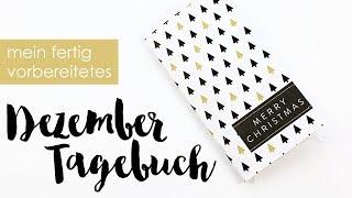 mein fertig vorbereitetes Dezember Tagebuch ♥ im danidori ♥