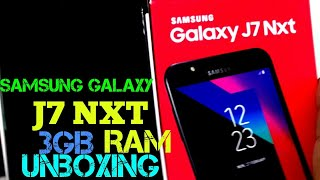 Samsung Galaxy J7 NXT 3GB Ram with 32Gb Rom UNBOXING in Hindi