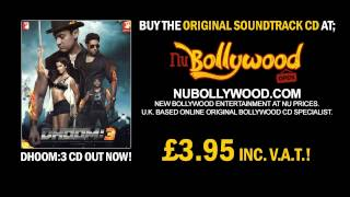 Kamli Full Song Dhoom 3 - CD Track 2