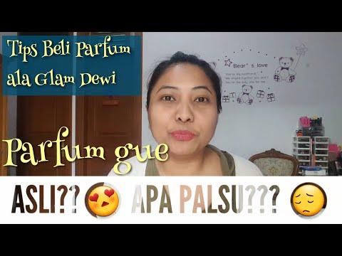 Parfum ASLI apa PALSU? TIPS BELI PARFUM ~Jumat Wangi~ Glam Dewi