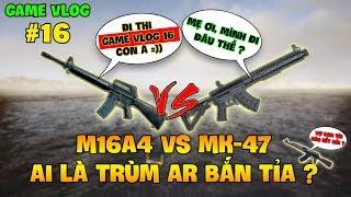 GVlog 16 | M16A4 vs MK47 MUTANT ĐÂU LÀ KHẨU SÚNG AR BẮN TỈA HAY NHẤT VŨ TRỤ PUBG ?