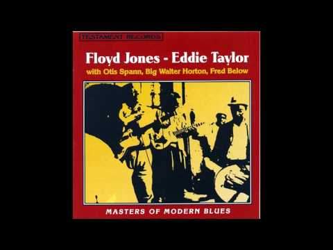 Floyd Jones and Eddie Taylor - Masters of Modern Blues (1966)