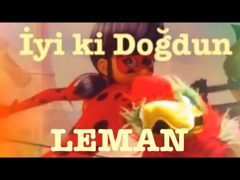 İyi ki Doğdun LEMAN :) 1.VERSİYON, KOMİK DOĞUMGÜNÜ VİDEOSU Made in Turkey :) 🎂