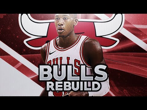 REBUILDING THE CHICAGO BULLS! NBA 2K18 MY LEAGUE