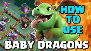 HOW TO USE BABY DRAGONS - Builder Base Tips and Tricks - UPGRADE TO MAX in Clash of Clans