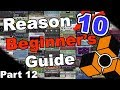 Download Closing Tips - Reason 10 Beginner's Guide - PART 12 MP3 song and Music Video