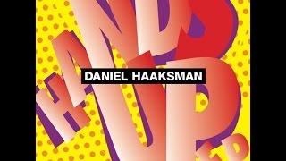 Daniel Haaksman - Hands Up (Remixes) (Remixes) (Man Recordings) [Full Album]