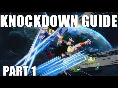 The DEFINITIVE guide to knockdowns in DBFZ! (Part 1)