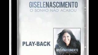 Gisele Nascimento - Segredo Pra Vencer (Playback)