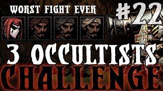 Darkest Dungeon Season 4 - 3 Occultist Challenge aka Worst Fight Ever - Episode 22