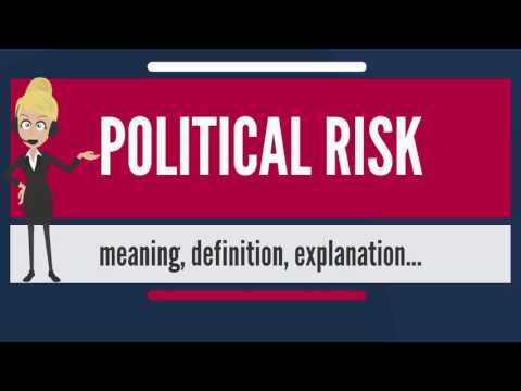 What is POLITICAL RISK? What does POLITICAL RISK mean? POLITICAL RISK meaning & explanation