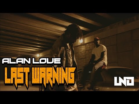 Alan Love - Last Warning (prod. by First.owl) ( Official Music Video)