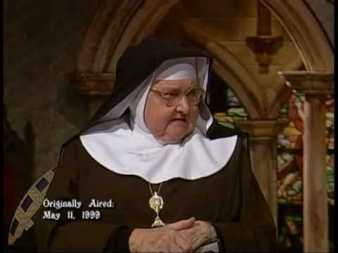 Mother Angelica Live Classics - 1999-05-11 - Excuses