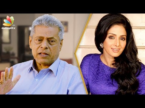 Sridevi is the Woman Superstar : Delhi Ganesh interview | Tamil Actress Death 2018