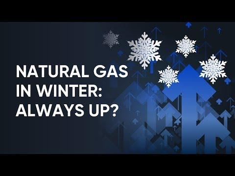 Natural Gas Price in Winter - Does it Always Go Up?