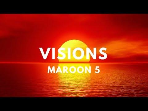 Maroon 5 - Visions (Lyrics)