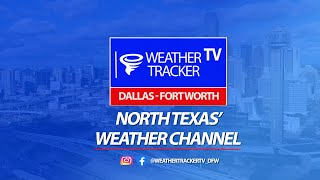 LIVE: Texas Weather Tracker TV - North Texas' Weather Channel