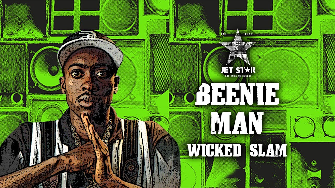 Download Beenie Man - Wicked Slam (Official Audio) | Jet Star Music