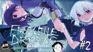 Romantic beginnings | Fragile Dreams - Part 2