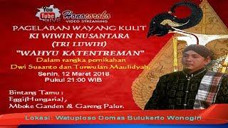 #LIVE KI WIWIN NUSANTARA(TRI LUWIH) WAHYU KATENTREMAN Bulukerto 12 Maret 2018