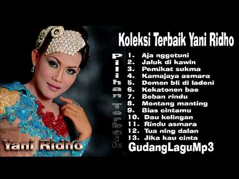 Spesial Tarling Cirebon Yani Ridho koleksi pilihan paling aseek best Audio HQ