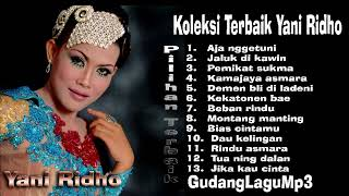 Download Lagu Spesial Tarling Cirebon Yani Ridho koleksi pilihan paling aseek best Audio HQ mp3