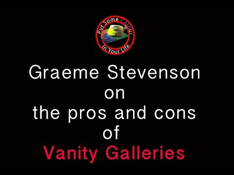 Art marketing tips with Graeme Stevenson: the Pros and Cons of Vanity Galleries