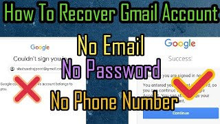 How To Recover Gmąil Account Without Phone Number And Email   Reset Gmail Password Without Code 2021
