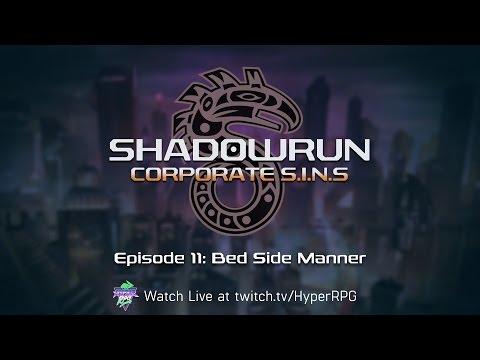 11 | Bed Side Manner | Shadowrun: Corporate SINs