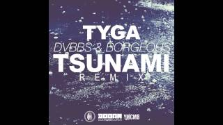 Watch Tyga Tsunami remix video