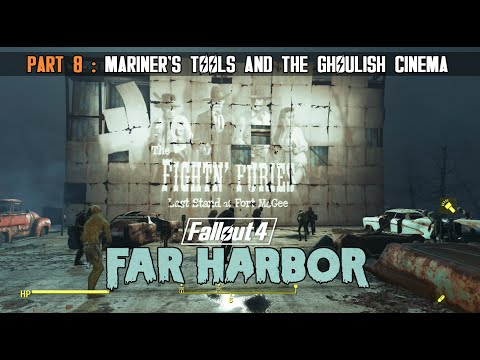 Fallout 4 : Far Harbor - Part 8 - The Mariner and the Curious Ghouls at the Cinema