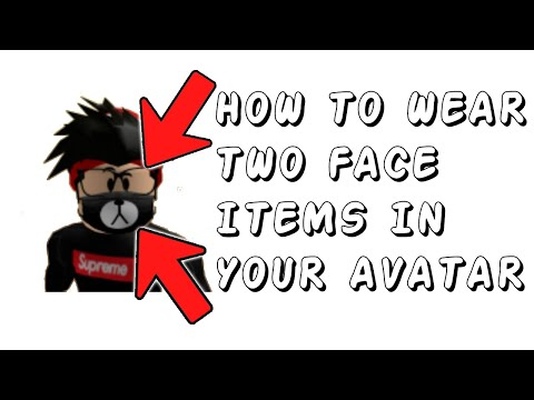 *2020* HOW TO WEAR TWO FACE ITEMS IN YOUR AVATAR (Roblox)