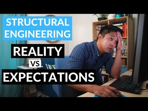 Civil Structural Engineering – Reality vs Expectations