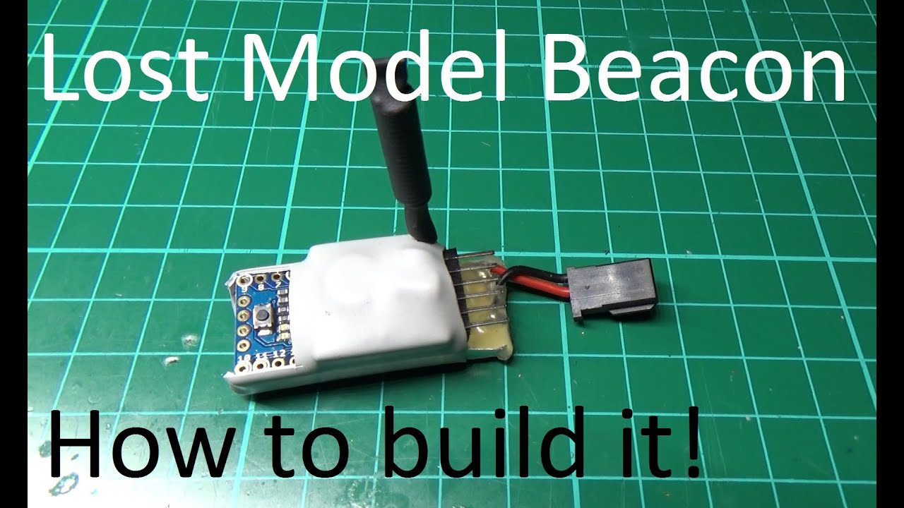 DIY Lost Model Beacon. How to build one..... - YouTube