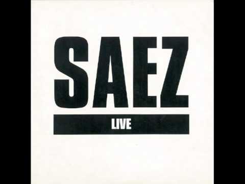 Saez - Jeune et con (live)