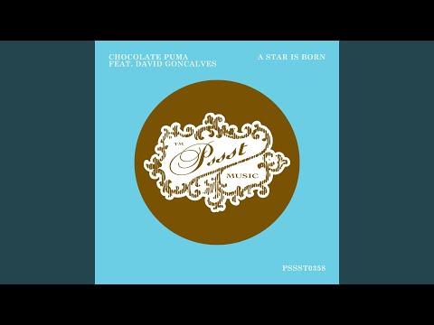 ongeslagen x de goedkoopste uitchecken A Star Is Born (feat David Goncalves) – Chocolate Puma