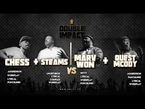MARV WON/ QUEST MCODY VS CHESS/ STEAMS