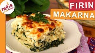 Beşamel Soslu Ispanaklı Fırın Makarna Tarifi - Nefis Yemek Tarifleri