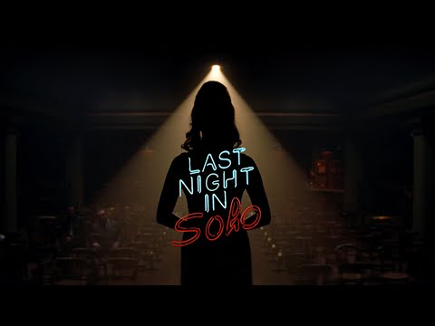 LAST NIGHT IN SOHO – Official Teaser (Universal Pictures) HD