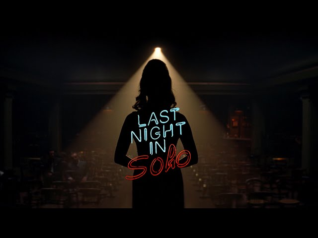 LAST NIGHT IN SOHO - Official Teaser (Universal Pictures) HD