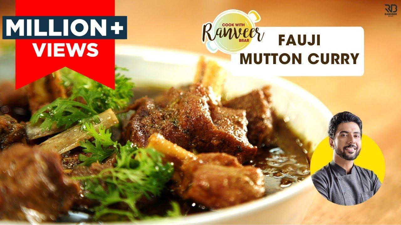 Military Style Mutton curry   फौजी मटन मसाला करी    Spicy Mutton   Chef Ranveer Brar