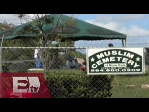 Sepultan a autor de masacre de Orlando en cementerio musulmán de Florida/ Atalo Mata